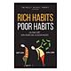 Rich Habits - Poor Habits Sự khác biệt giữa người giàu và người nghèo