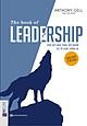 Bộ Sách Cho Nhưng Nhà Lãnh Đạo Tài Ba 101 Những Điều Nhà Lãnh Đạo Cần Biết (Trọn Bộ 8 Cuốn) và The book of leadership – Dẫn dắt bản thân, đội nhóm và tổ chức vươn xa kt