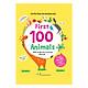 Sách Tương Tác - Lift-The-Flap - Lật Mở Khám Phá: First 100 Animals - 100 Từ Đầu Tiên Về Các Loài Động Vật (Tái Bản 2018)