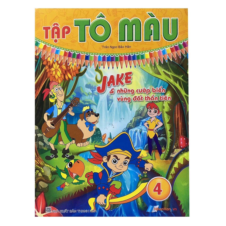 Tô Màu - Jake  Những Cướp Biển Vùng Đất Thần Tiên (Tập 4) - 9396012 , 8935072923273 , 62_308543 , 12000 , To-Mau-Jake-Nhung-Cuop-Bien-Vung-Dat-Than-Tien-Tap-4-62_308543 , tiki.vn , Tô Màu - Jake  Những Cướp Biển Vùng Đất Thần Tiên (Tập 4)