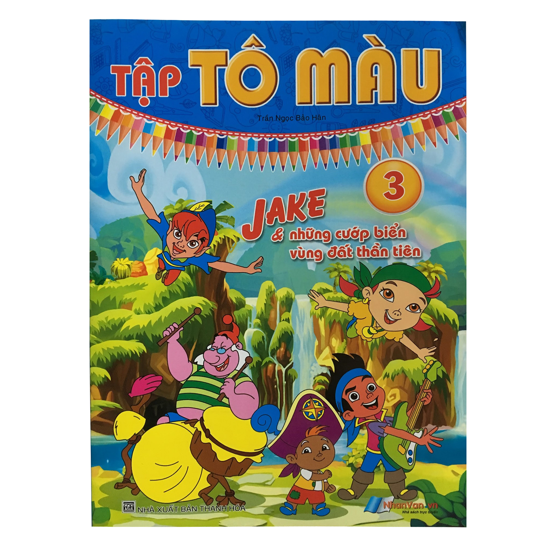 Tô Màu - Jake  Những Cướp Biển Vùng Đất Thần Tiên (Tập 3) - 9396011 , 8935072923334 , 62_308542 , 12000 , To-Mau-Jake-Nhung-Cuop-Bien-Vung-Dat-Than-Tien-Tap-3-62_308542 , tiki.vn , Tô Màu - Jake  Những Cướp Biển Vùng Đất Thần Tiên (Tập 3)