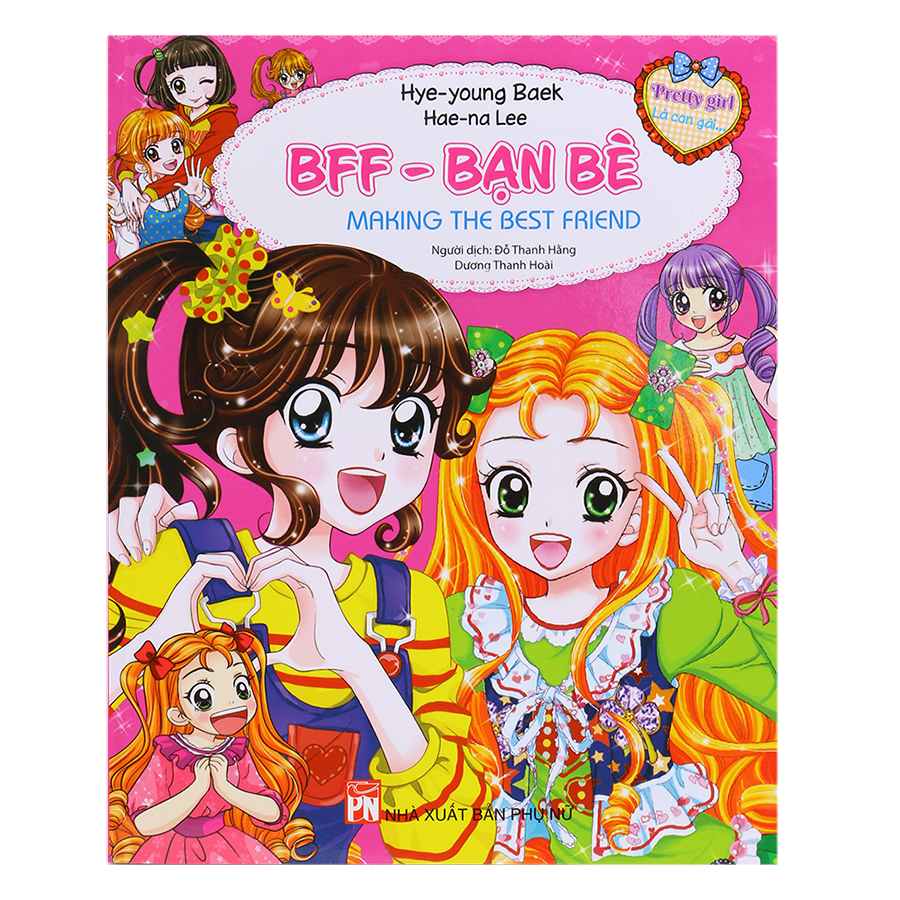 Pretty Girl - BFF - Bạn Bè: Making The Best Friend