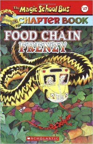 Magic School Bus Chapter Book: Food Chain Frenzy (Paperback) - Chuyến Xe Khoa Học Kỳ Thú