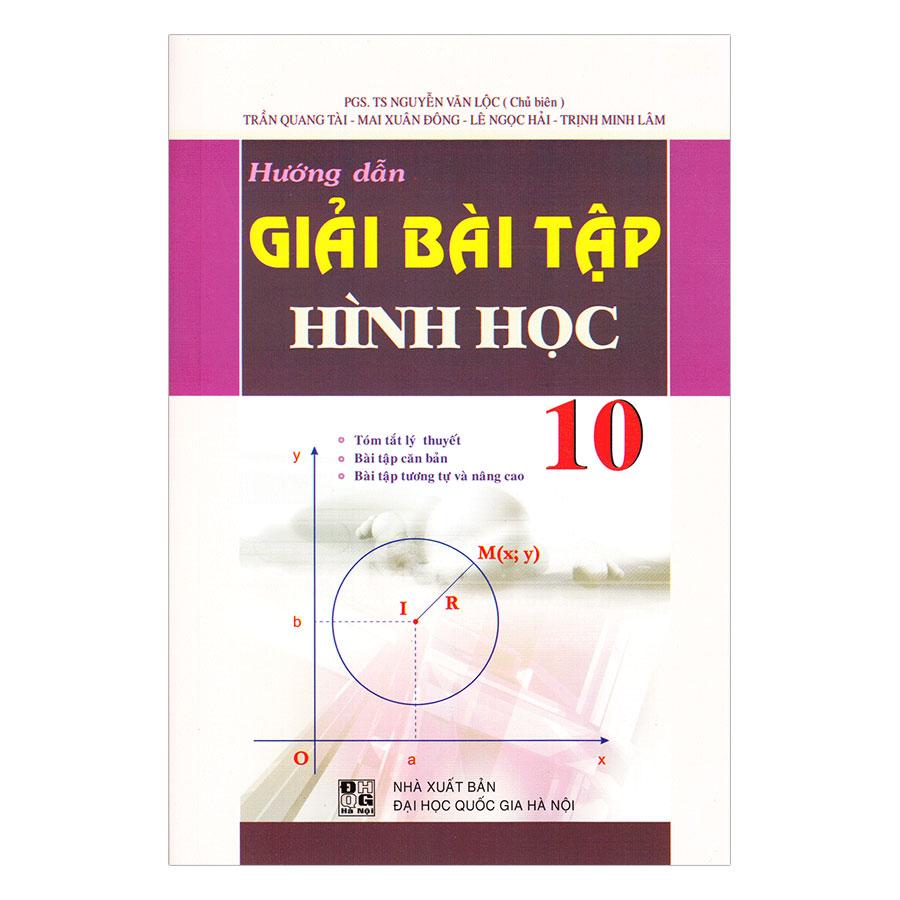 Hướng Dẫn Giải Bài Tập Hình Học Lớp 10 (Tái Bản) - 1527711 , 2482713922042 , 62_893730 , 29000 , Huong-Dan-Giai-Bai-Tap-Hinh-Hoc-Lop-10-Tai-Ban-62_893730 , tiki.vn , Hướng Dẫn Giải Bài Tập Hình Học Lớp 10 (Tái Bản)