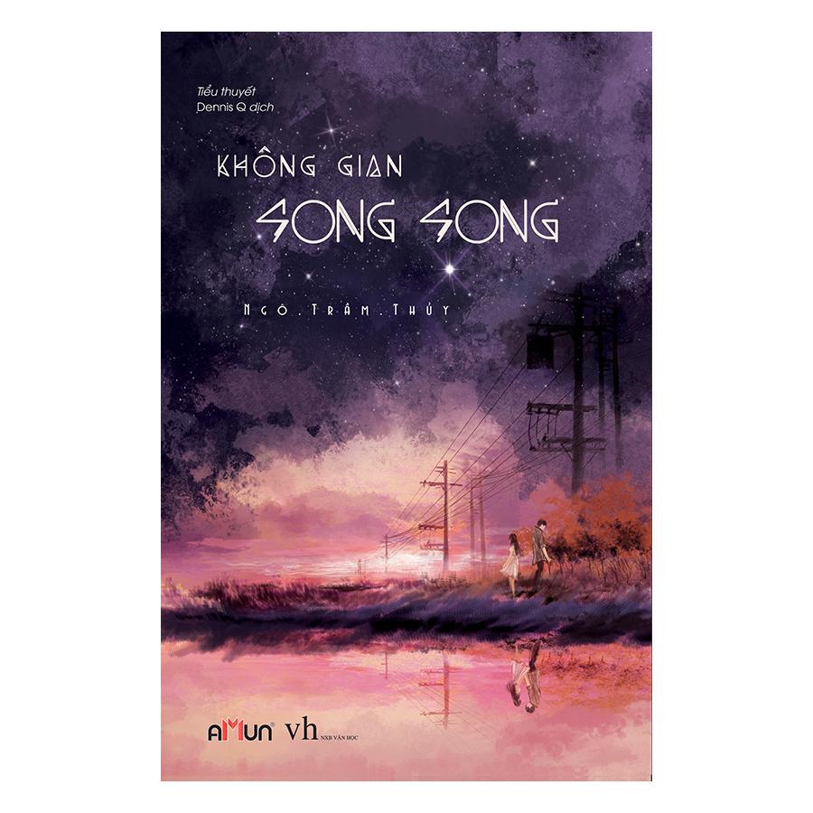 Không Gian Song Song