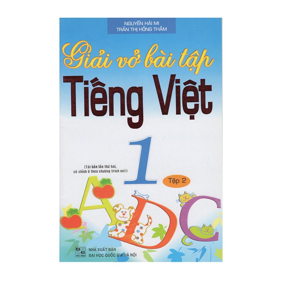 Giải Vở Bài Tập Tiếng Việt 1 - Tập 2 (Tái Bản) - 9407110 , 3100929946001 , 62_650645 , 20000 , Giai-Vo-Bai-Tap-Tieng-Viet-1-Tap-2-Tai-Ban-62_650645 , tiki.vn , Giải Vở Bài Tập Tiếng Việt 1 - Tập 2 (Tái Bản)