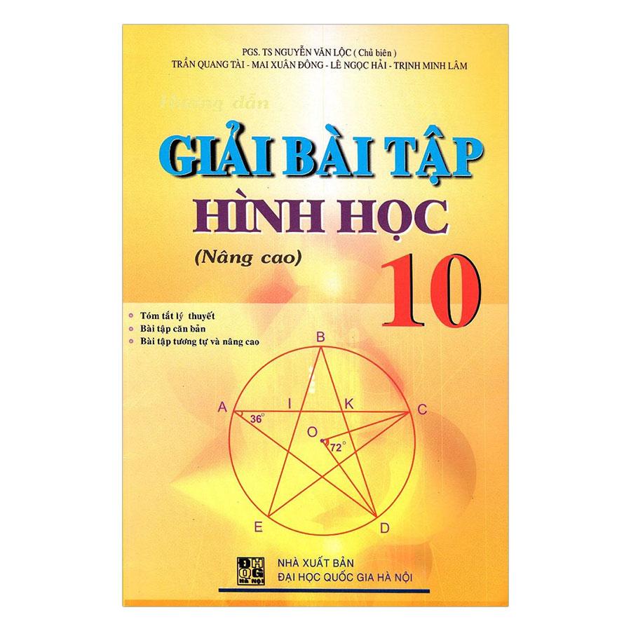 Giải Bài Tập Hình Học Lớp 10 - Nâng Cao (Tái Bản) - 1527713 , 2488953025857 , 62_893734 , 30000 , Giai-Bai-Tap-Hinh-Hoc-Lop-10-Nang-Cao-Tai-Ban-62_893734 , tiki.vn , Giải Bài Tập Hình Học Lớp 10 - Nâng Cao (Tái Bản)