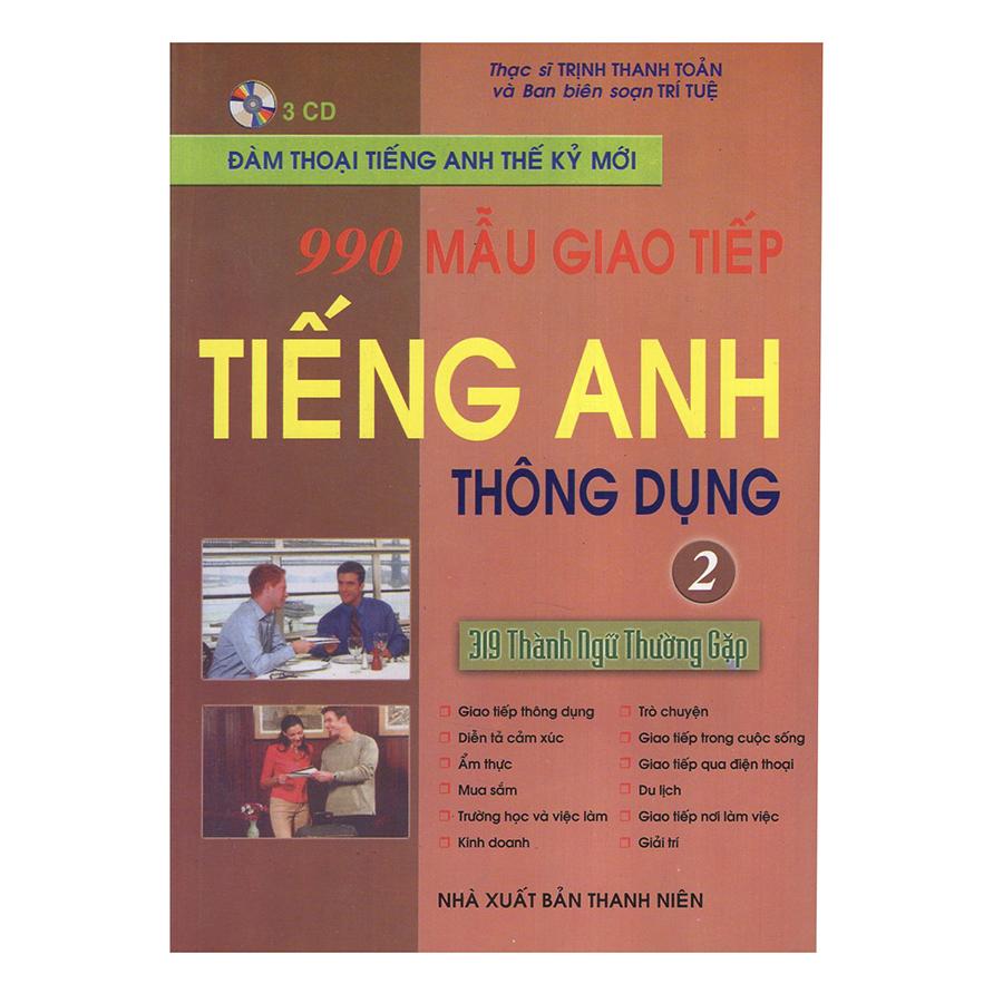 990 Mẫu Giao Tiếp Tiếng Anh Thông Dụng - Tập 2