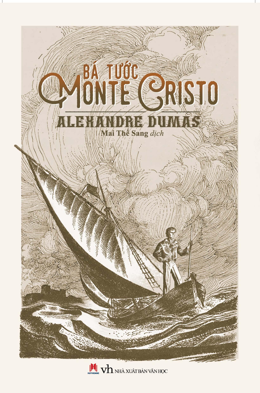 Bá Tước Monte Cristo (Huy Hoàng)