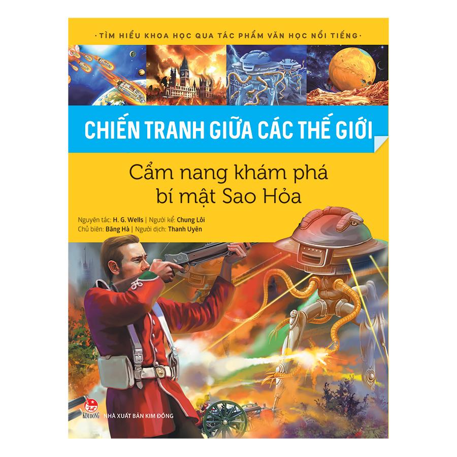 Tìm Hiểu Khoa Học Qua Tác Phẩm Văn Học Nổi Tiếng - Chiến Tranh Giữa Các Thế Giới - Cẩm Nang Khám Phá Bí Mật Sao... - 9405379 , 5655016952918 , 62_9817070 , 108000 , Tim-Hieu-Khoa-Hoc-Qua-Tac-Pham-Van-Hoc-Noi-Tieng-Chien-Tranh-Giua-Cac-The-Gioi-Cam-Nang-Kham-Pha-Bi-Mat-Sao...-62_9817070 , tiki.vn , Tìm Hiểu Khoa Học Qua Tác Phẩm Văn Học Nổi Tiếng - Chiến Tranh Giữa