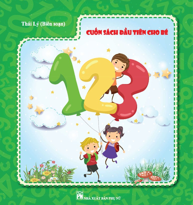 Cuốn Sách Đầu Tiên Cho Bé 123 - 7840566 , 8577382867269 , 62_12076517 , 55000 , Cuon-Sach-Dau-Tien-Cho-Be-123-62_12076517 , tiki.vn , Cuốn Sách Đầu Tiên Cho Bé 123
