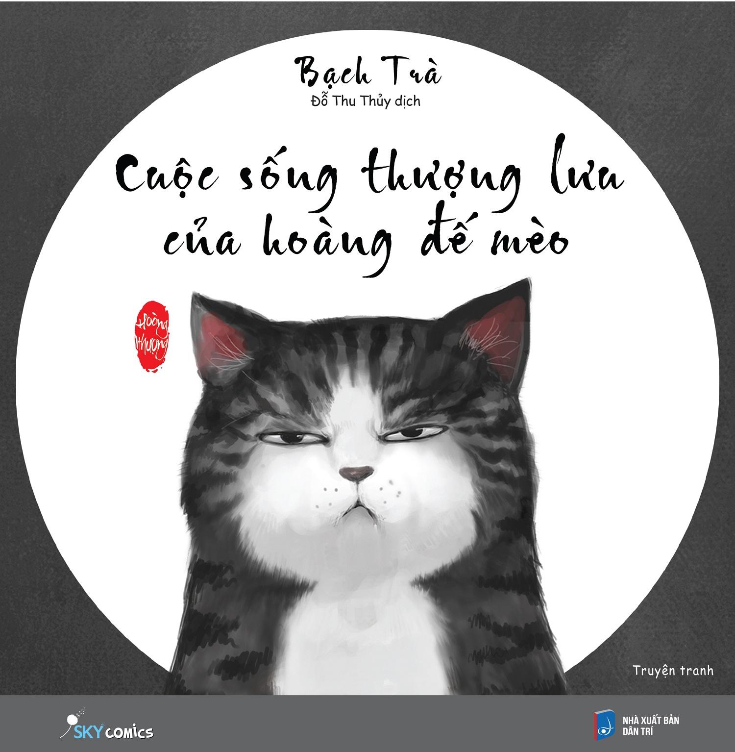 Cuộc Sống Thượng Lưu Của Hoàng Đế Mèo - 867338 , 2533455383339 , 62_289628 , 89000 , Cuoc-Song-Thuong-Luu-Cua-Hoang-De-Meo-62_289628 , tiki.vn , Cuộc Sống Thượng Lưu Của Hoàng Đế Mèo