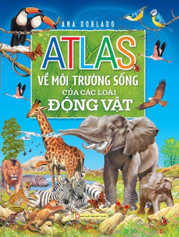 Atlas Môi Trường Sống Của Các Loài Động Vật