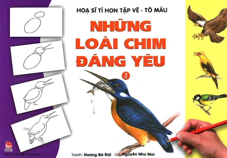 Họa Sĩ Tí Hon Tập Vẽ - Tô Màu - Những Loài Chim Đáng Yêu (Tái Bản 2015)
