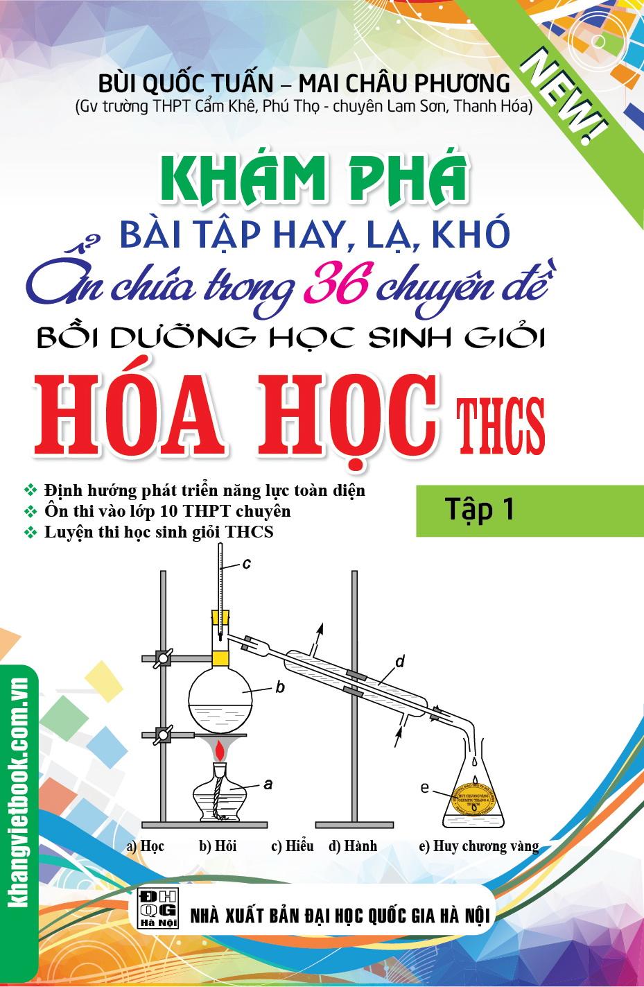 Khám Phá Bài Tập Hay, Lạ, Khó Ẩn Chứa Trong 36 Chuyên Đề Bồi Dưỡng Học Sinh Giỏi Hóa Học THCS (Tập 1) - 18224308 , 8304973062907 , 62_20244269 , 224000 , Kham-Pha-Bai-Tap-Hay-La-Kho-An-Chua-Trong-36-Chuyen-De-Boi-Duong-Hoc-Sinh-Gioi-Hoa-Hoc-THCS-Tap-1-62_20244269 , tiki.vn , Khám Phá Bài Tập Hay, Lạ, Khó Ẩn Chứa Trong 36 Chuyên Đề Bồi Dưỡng Học Sinh Gi