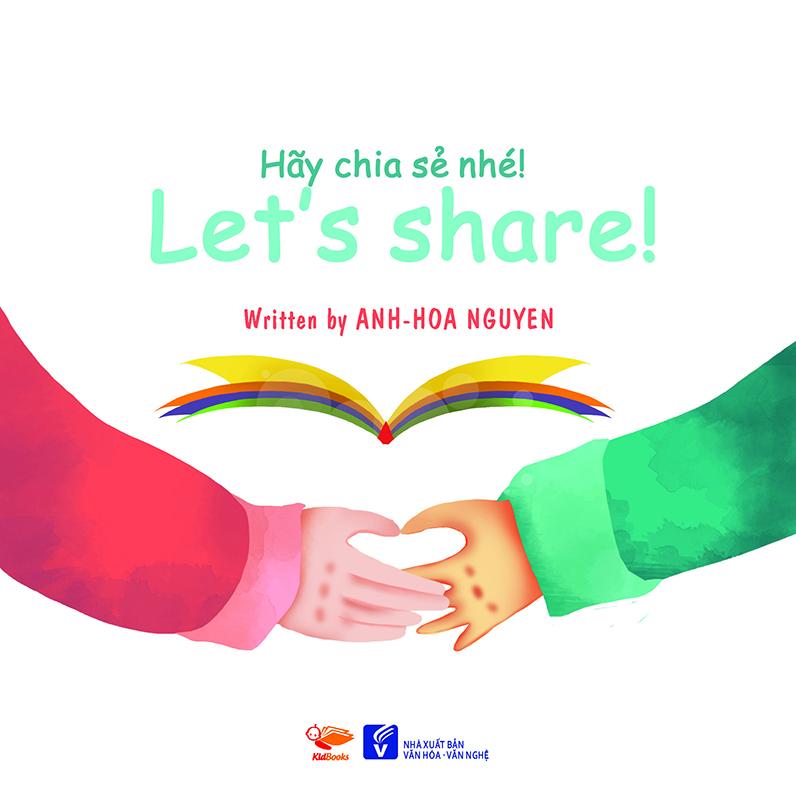 Hãy Chia Sẻ Nhé (Song Ngữ Anh - Việt)