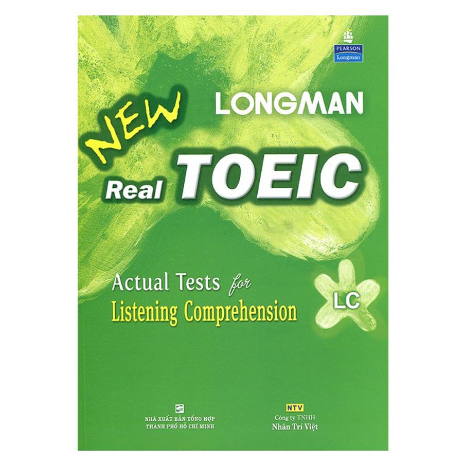 Longman New Real Toeic - Actual Tests For Listening Comprehension LC - Kèm 1 CD (Tái Bản) - 1527613 , 2396847360390 , 62_871700 , 188000 , Longman-New-Real-Toeic-Actual-Tests-For-Listening-Comprehension-LC-Kem-1-CD-Tai-Ban-62_871700 , tiki.vn , Longman New Real Toeic - Actual Tests For Listening Comprehension LC - Kèm 1 CD (Tái Bản)