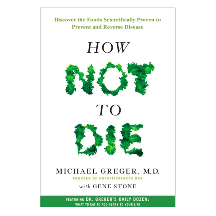 How Not To Die - 9407959 , 8347284967271 , 62_8293740 , 472000 , How-Not-To-Die-62_8293740 , tiki.vn , How Not To Die