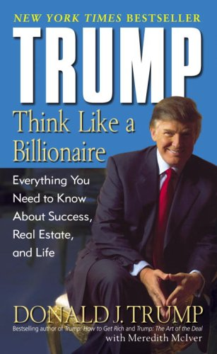 Trump: Think Like a Billionaire: Everything You Need to Know About Success, Real Estate, and Life - 18212231 , 6928227551461 , 62_21227294 , 211000 , Trump-Think-Like-a-Billionaire-Everything-You-Need-to-Know-About-Success-Real-Estate-and-Life-62_21227294 , tiki.vn , Trump: Think Like a Billionaire: Everything You Need to Know About Success, Real E