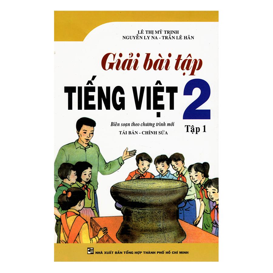 Giải Bài Tập Tiếng Việt 2 (Tập 1) - 9405191 , 2484980435935 , 62_632749 , 32000 , Giai-Bai-Tap-Tieng-Viet-2-Tap-1-62_632749 , tiki.vn , Giải Bài Tập Tiếng Việt 2 (Tập 1)