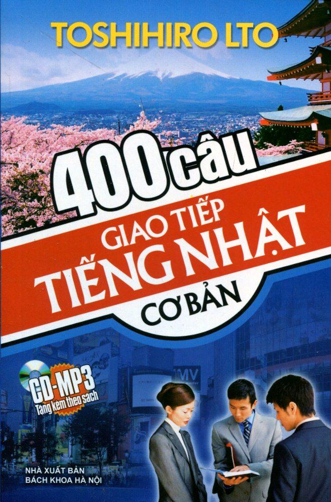 400 Câu Giao Tiếp Tiếng Nhật Cơ Bản (Kèm CD)