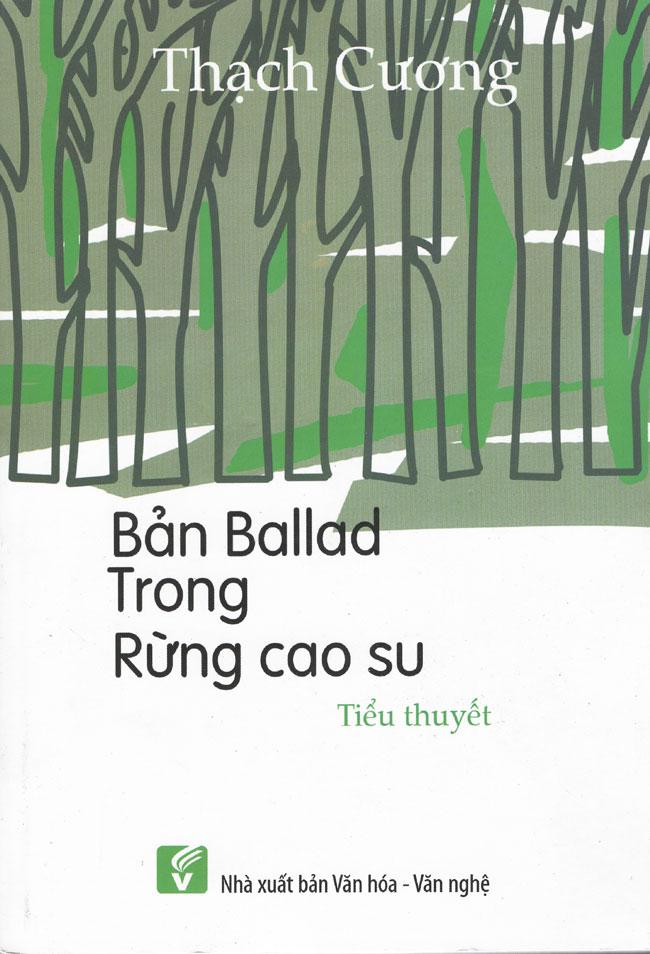 Bản Balad Trong Rừng Cao Su