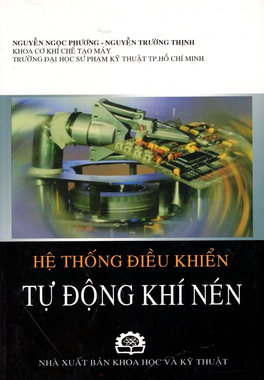 Hệ Thống Điều Khiển Tự Động Khí Nén - 868154 , 2449565210857 , 62_581970 , 95000 , He-Thong-Dieu-Khien-Tu-Dong-Khi-Nen-62_581970 , tiki.vn , Hệ Thống Điều Khiển Tự Động Khí Nén