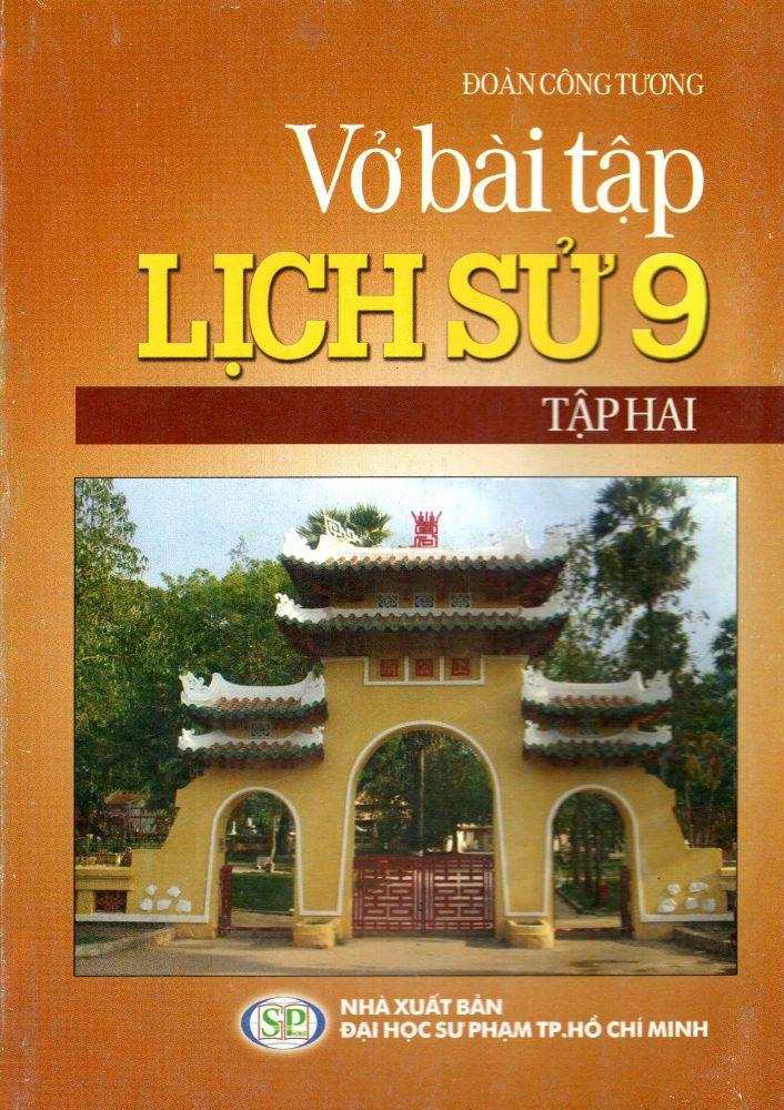 Vở Bài Tập Lịch Sử Lớp 9 (Tập 2) - 7839518 , 8935083563000 , 62_232063 , 16000 , Vo-Bai-Tap-Lich-Su-Lop-9-Tap-2-62_232063 , tiki.vn , Vở Bài Tập Lịch Sử Lớp 9 (Tập 2)