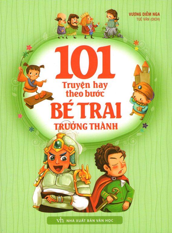101 Truyện Hay Theo Bước Bé Trai Trưởng Thành