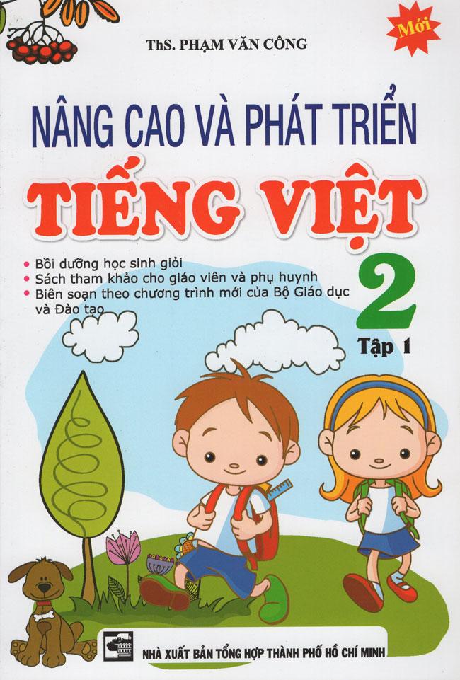 Nâng Cao Và Phát Triển Tiếng Việt Lớp 2 (Tập 1) - 18221112 , 5787719455622 , 62_21222969 , 25000 , Nang-Cao-Va-Phat-Trien-Tieng-Viet-Lop-2-Tap-1-62_21222969 , tiki.vn , Nâng Cao Và Phát Triển Tiếng Việt Lớp 2 (Tập 1)