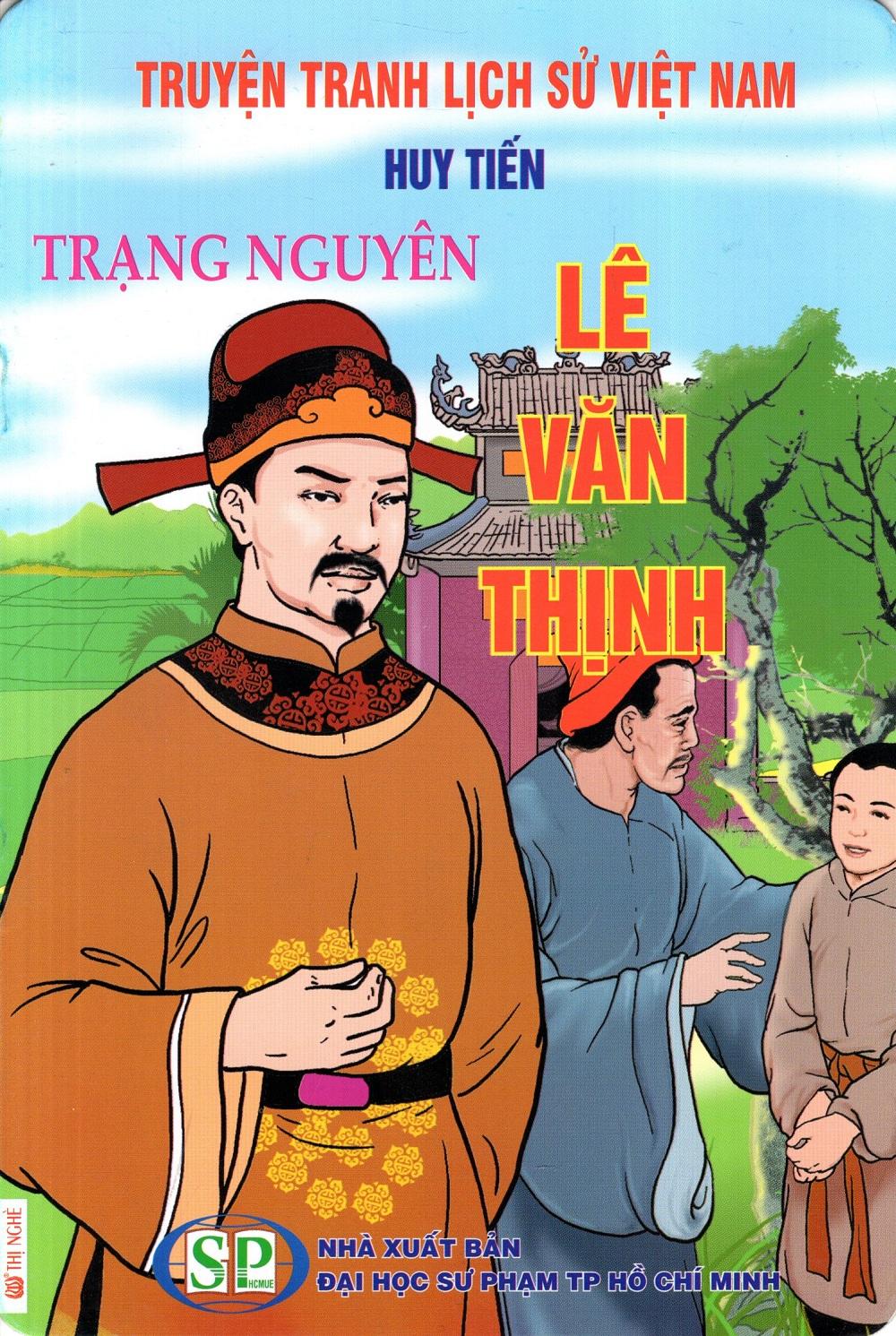 Truyện Tranh Lịch Sử Việt Nam - Trạng Nguyên Lê Văn Thịnh