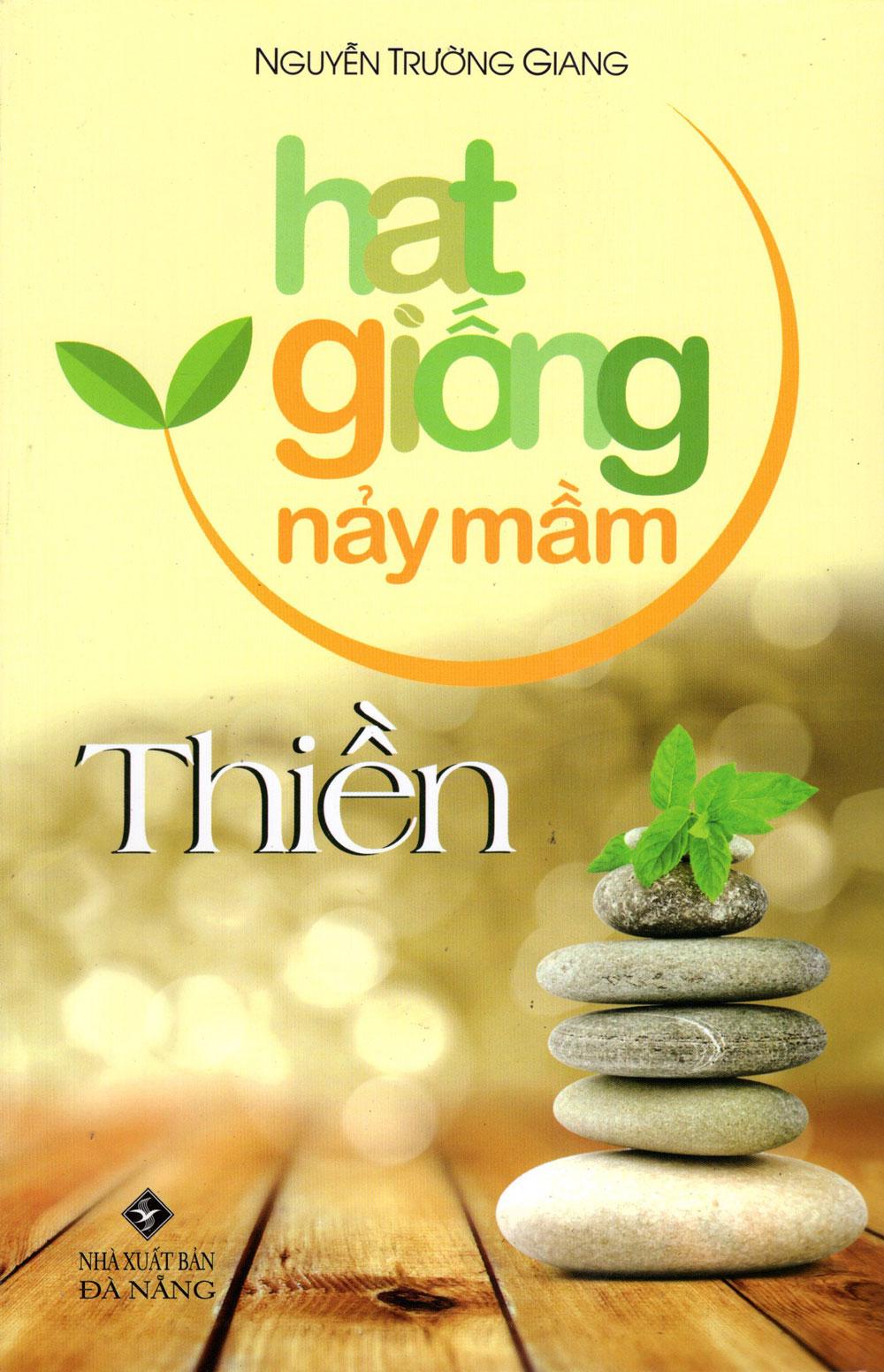 Hạt Giống Nảy Mầm - Thiền - 2434309738193,62_1110328,35000,tiki.vn,Hat-Giong-Nay-Mam-Thien-62_1110328,Hạt Giống Nảy Mầm - Thiền