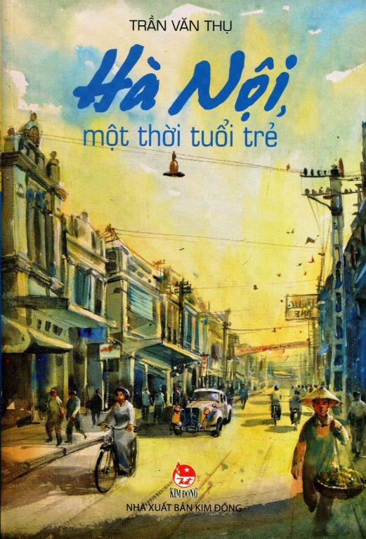 Hà Nội, Một Thời Tuổi Trẻ - 18221761 , 5920610903742 , 62_21296059 , 50000 , Ha-Noi-Mot-Thoi-Tuoi-Tre-62_21296059 , tiki.vn , Hà Nội, Một Thời Tuổi Trẻ
