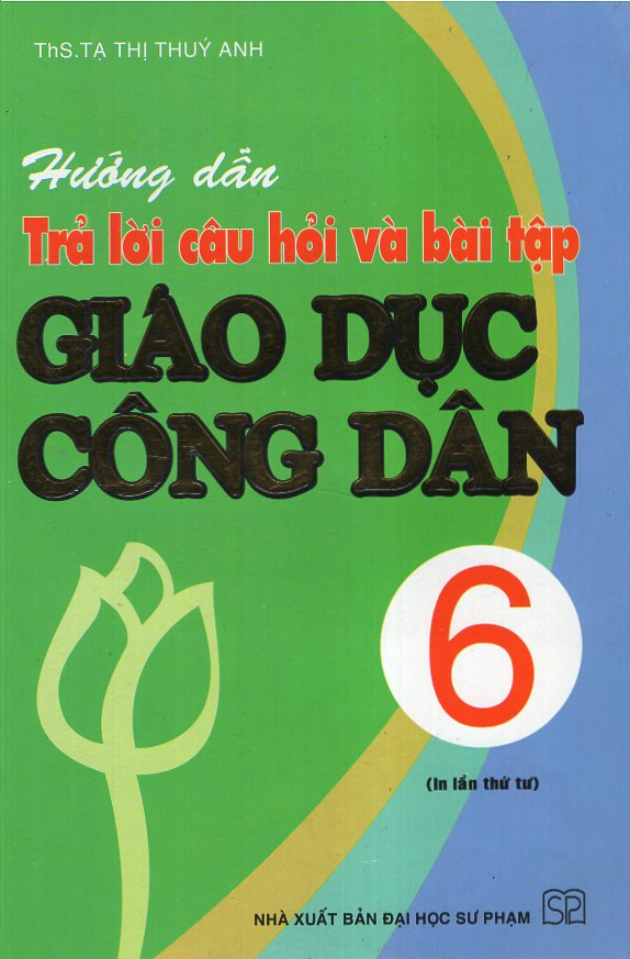 Hướng Dẫn Trả Lời Câu Hỏi Và Bài Tập Giáo Dục Công Dân 6 - 5235266 , 3103134555440 , 62_602487 , 32000 , Huong-Dan-Tra-Loi-Cau-Hoi-Va-Bai-Tap-Giao-Duc-Cong-Dan-6-62_602487 , tiki.vn , Hướng Dẫn Trả Lời Câu Hỏi Và Bài Tập Giáo Dục Công Dân 6