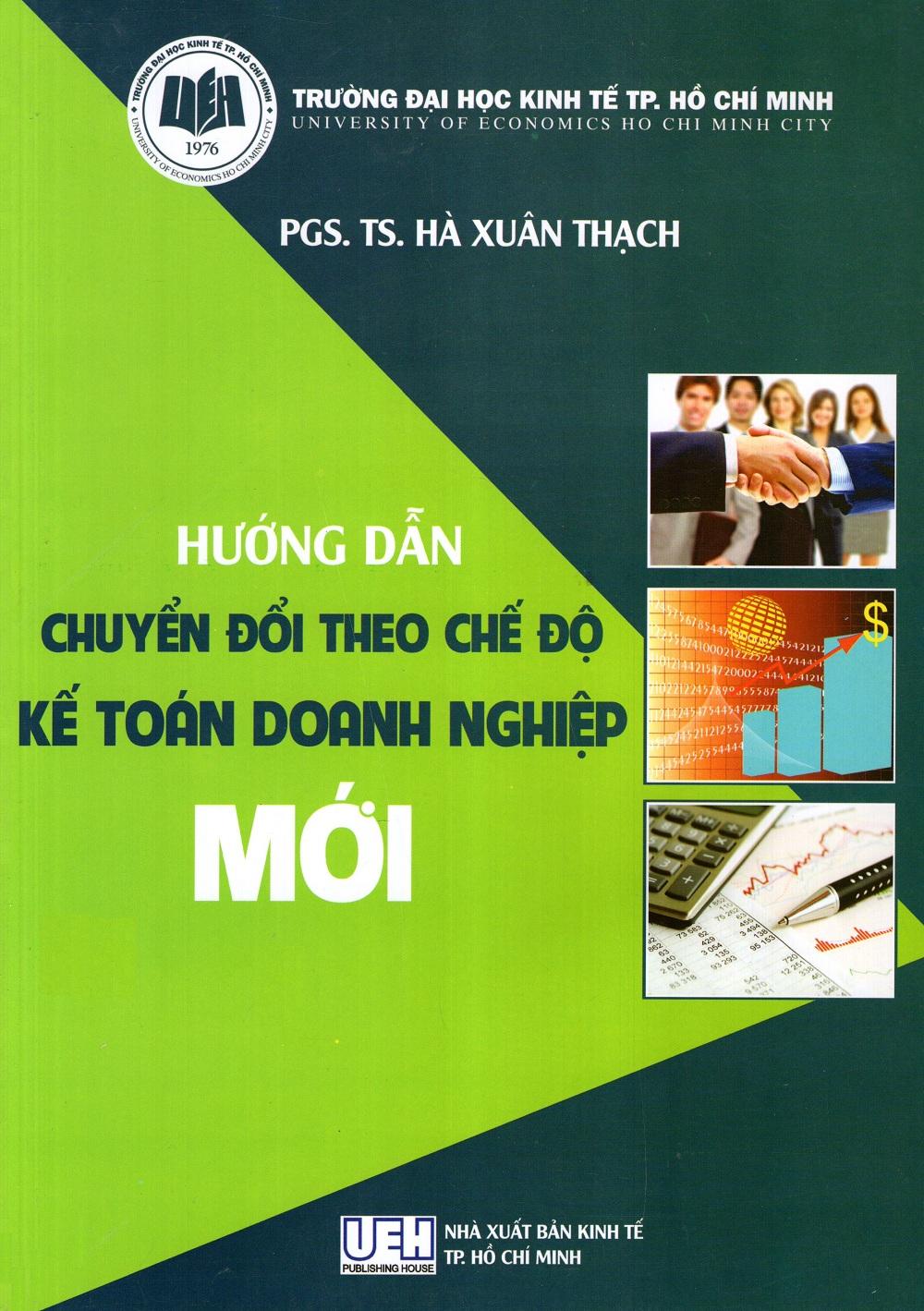 Hướng Dẫn Chuyển Đổi Theo Chế Độ Kế Toán Doanh Nghiệp Mới - 3107066776591,62_260455,79000,tiki.vn,Huong-Dan-Chuyen-Doi-Theo-Che-Do-Ke-Toan-Doanh-Nghiep-Moi-62_260455,Hướng Dẫn Chuyển Đổi Theo Chế Độ Kế Toán Doanh Nghiệp Mới