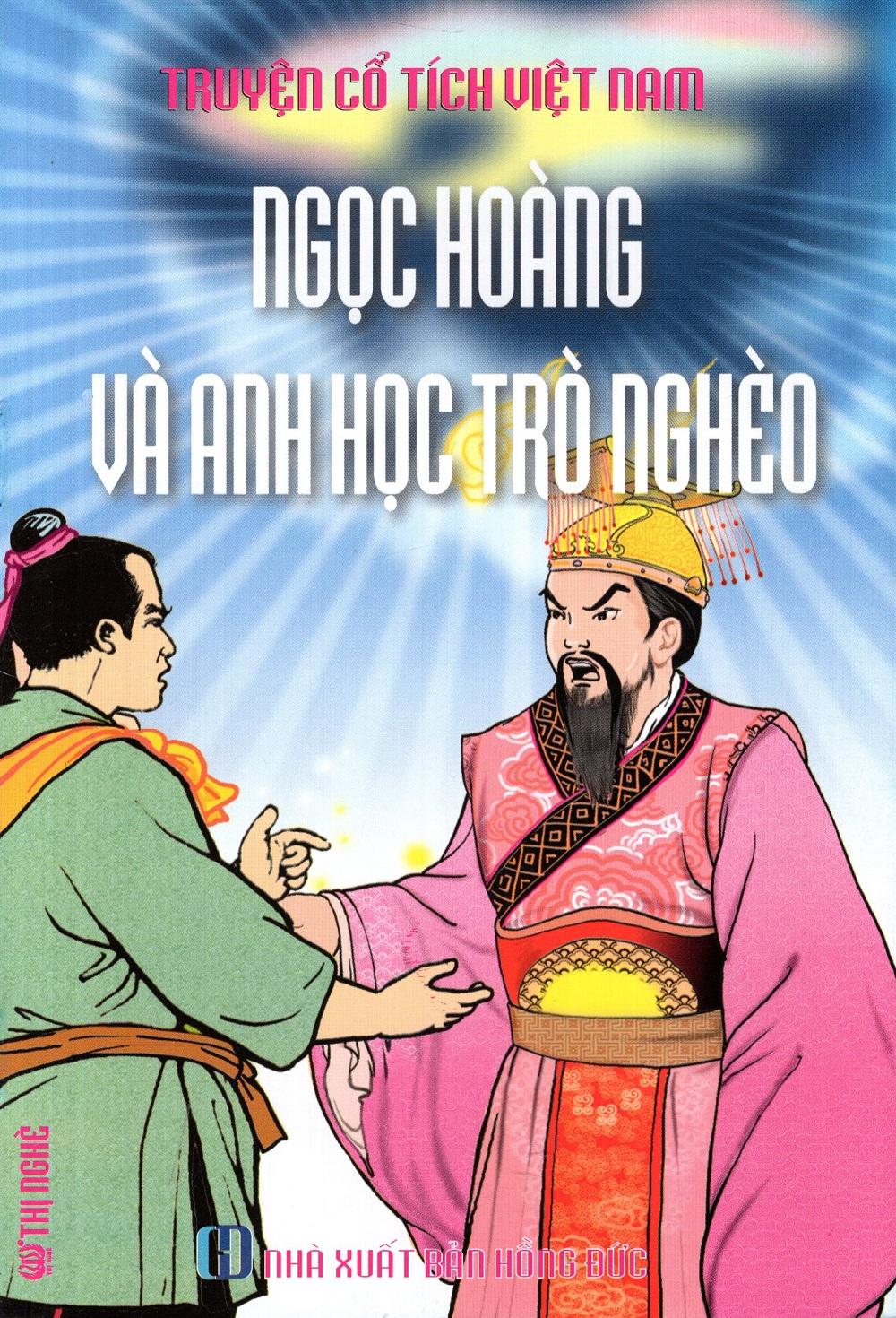 Truyện Cổ Tích Việt Nam - Ngọc Hoàng Và Anh Học Trò Nghèo