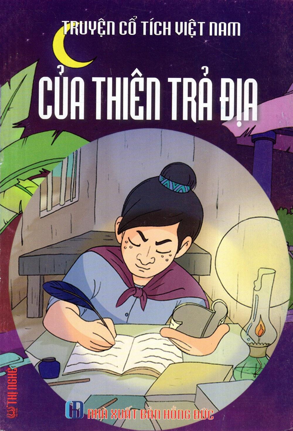 Truyện Cổ Tích Việt Nam - Của Thiên Trả Địa