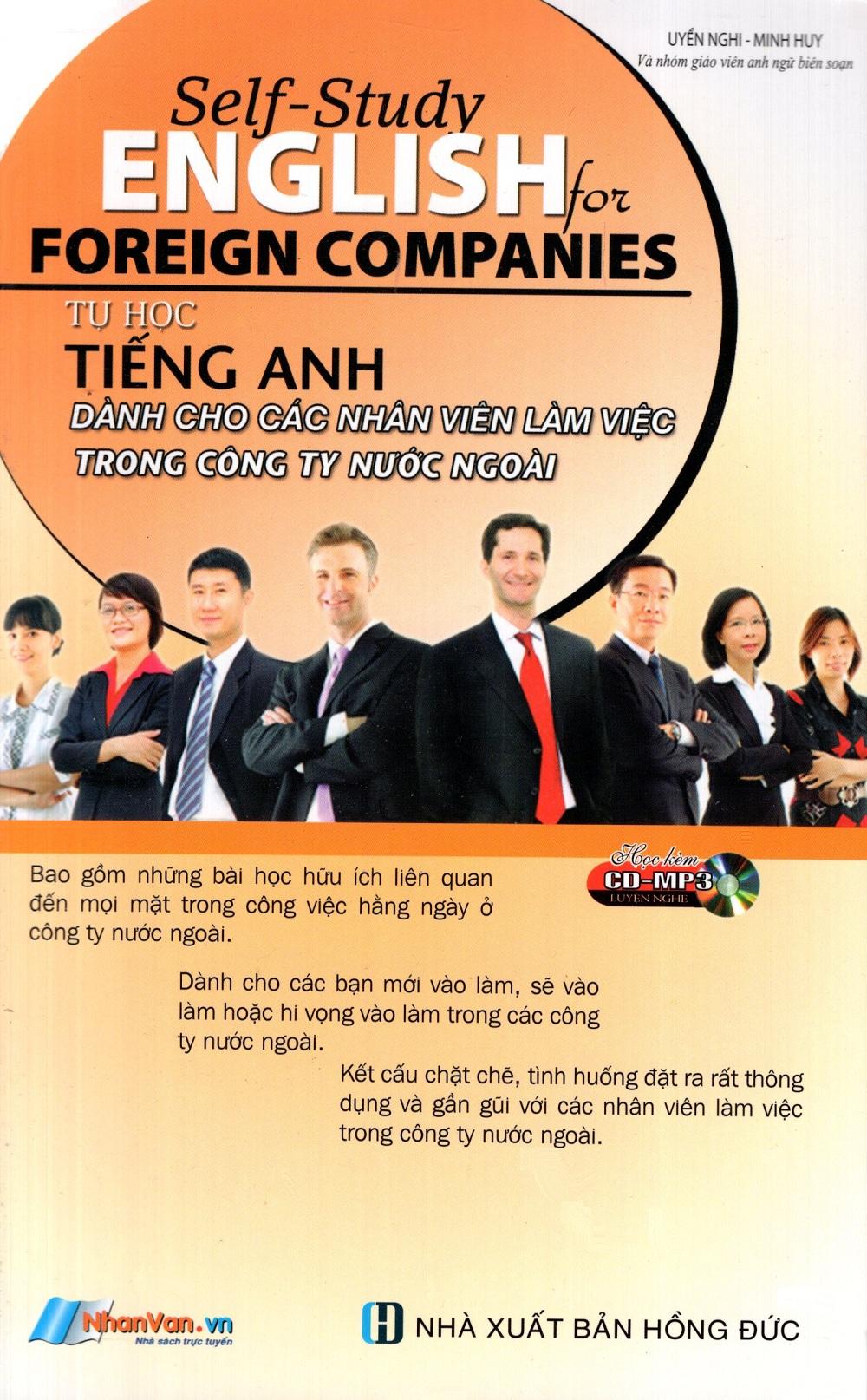 Tự Học Tiếng Anh Dành Cho Các Nhân Viên Làm Việc Trong Công Ty Nước Ngoài (Kèm CD)