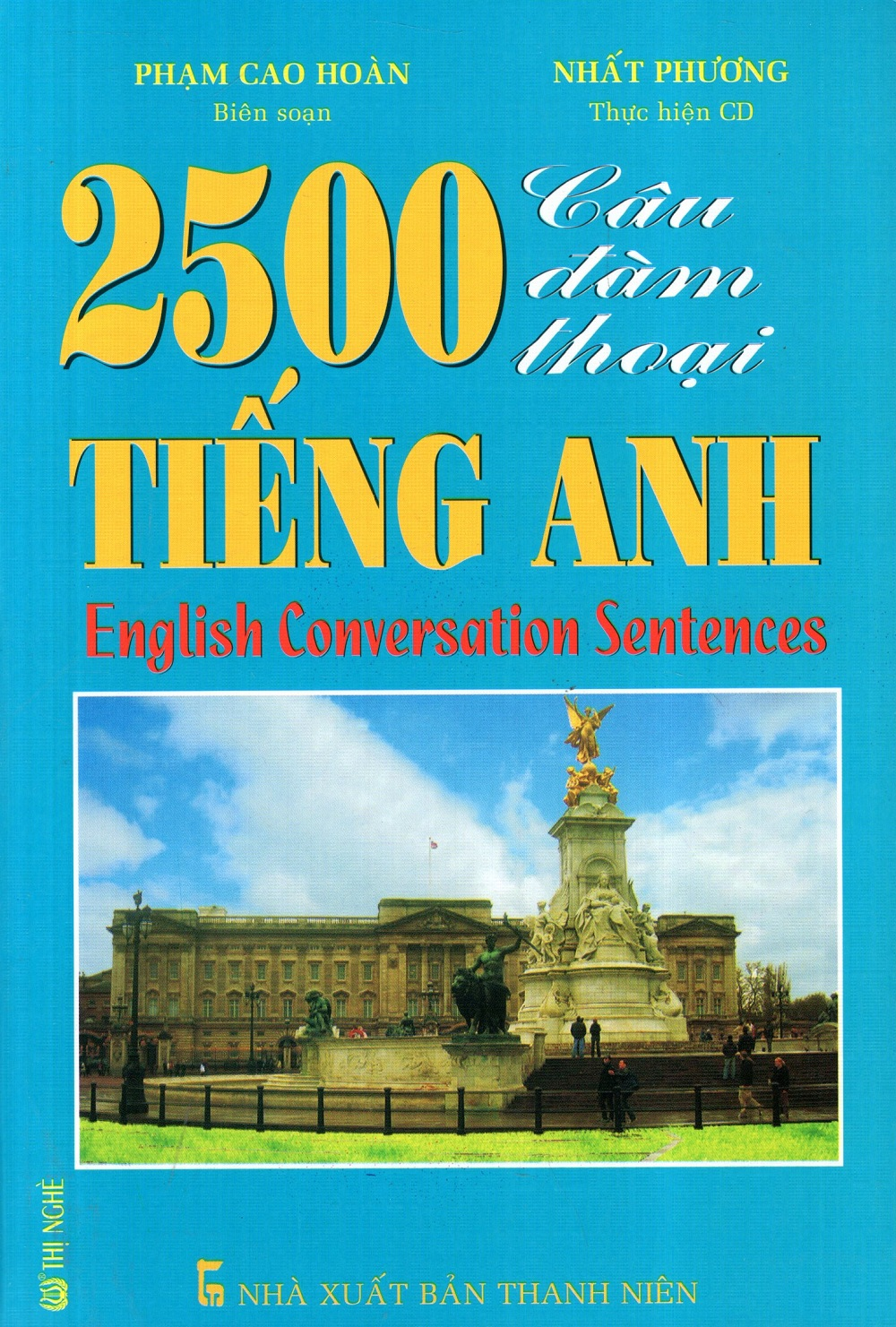 2500 Câu Đàm Thoại Tiếng Anh (Kèm CD)