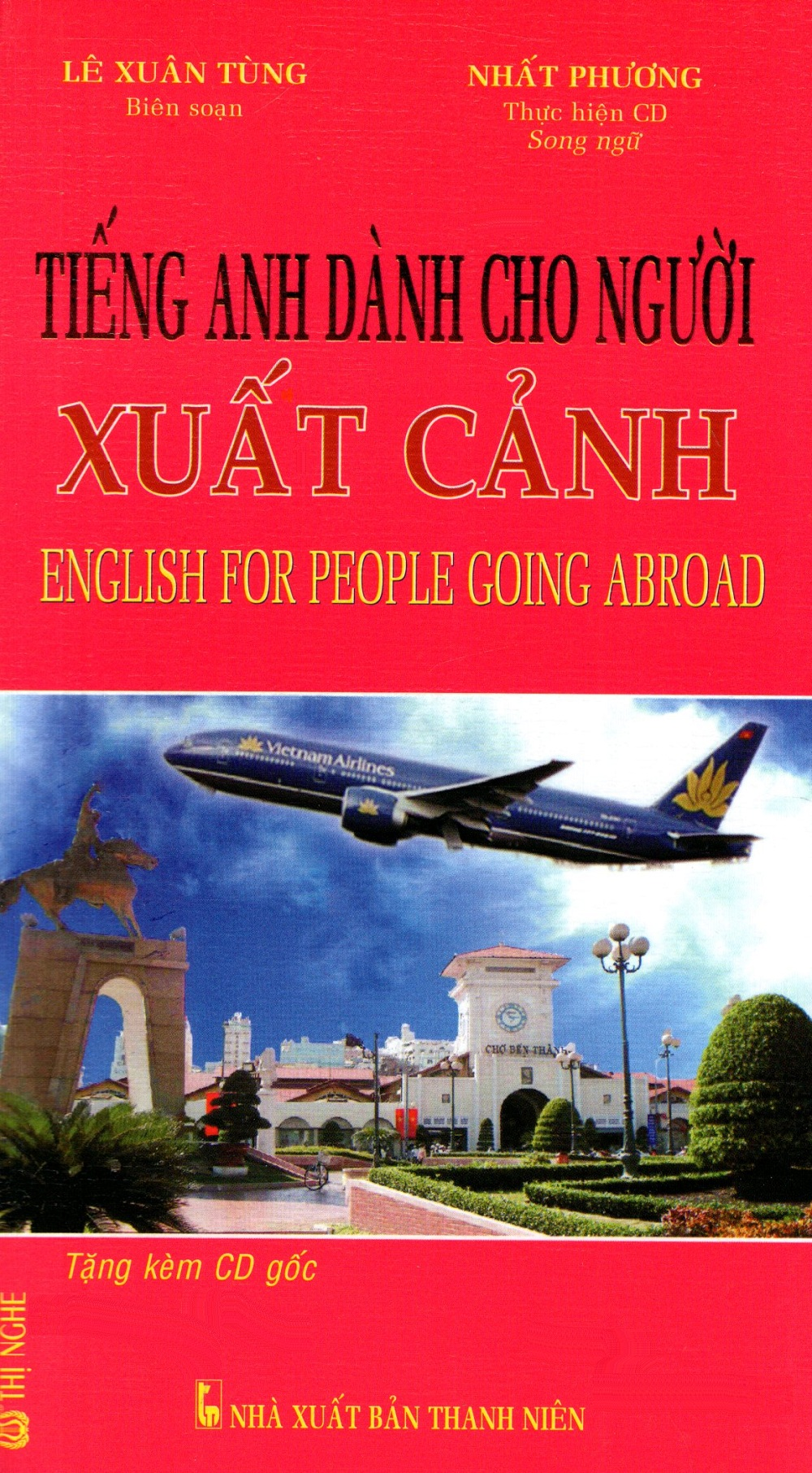 Tiếng Anh Dành Cho Người Xuất Cảnh (Kèm CD)
