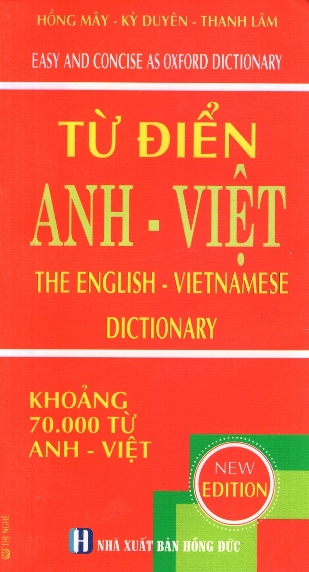 Từ Điển Anh - Việt (Khoảng 70.000 Từ)