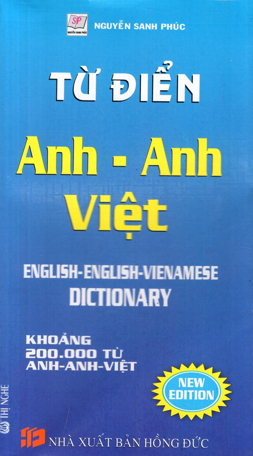 Từ Điển Anh - Anh - Việt (Khoảng 200.000 Từ)