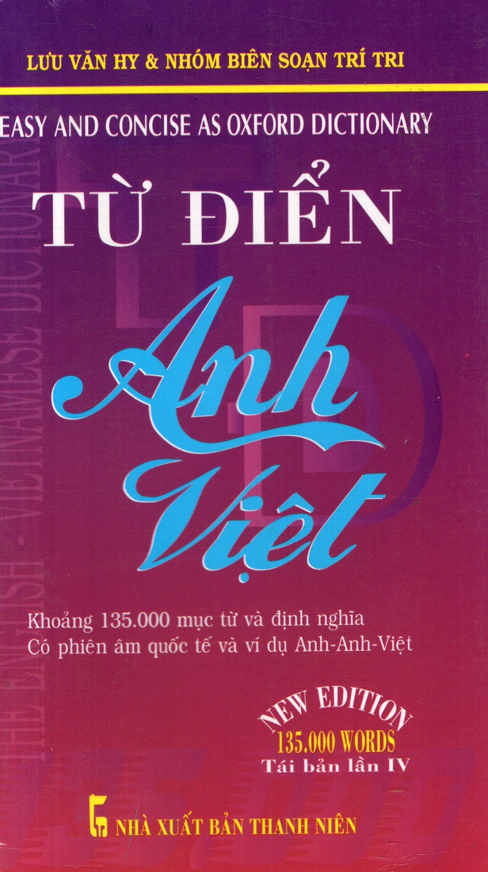 Từ Điển Anh - Việt (Khoảng 135.000 Từ)