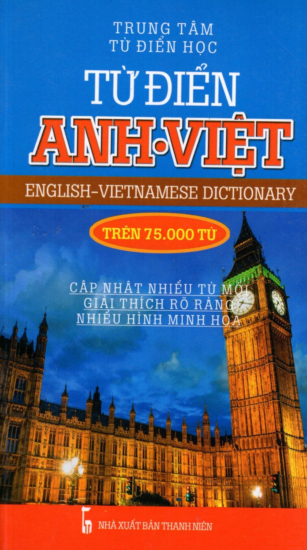 Từ Điển Anh - Việt (Trên 75.000 Từ)