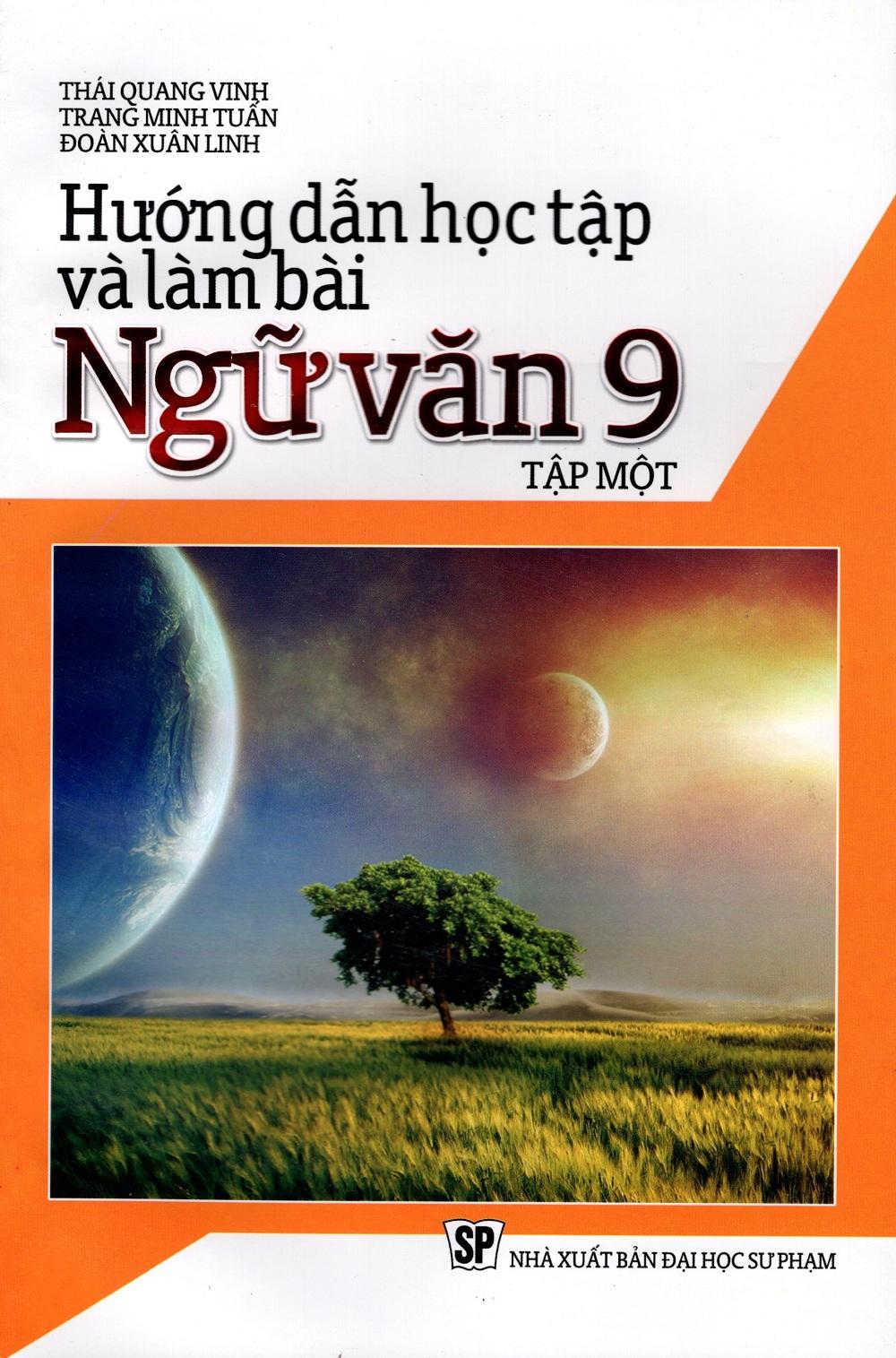 Hướng Dẫn Học Tập Và Làm Bài Ngữ Văn Lớp 9 (Tập Một) - 18227238 , 9325481274735 , 62_23436265 , 43000 , Huong-Dan-Hoc-Tap-Va-Lam-Bai-Ngu-Van-Lop-9-Tap-Mot-62_23436265 , tiki.vn , Hướng Dẫn Học Tập Và Làm Bài Ngữ Văn Lớp 9 (Tập Một)
