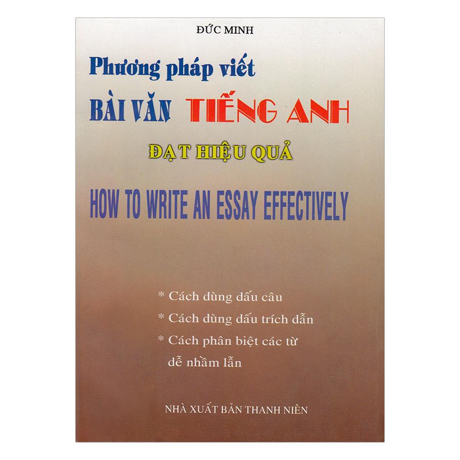 Phương Pháp Viết Bài Văn Tiếng Anh Đạt Hiệu Quả