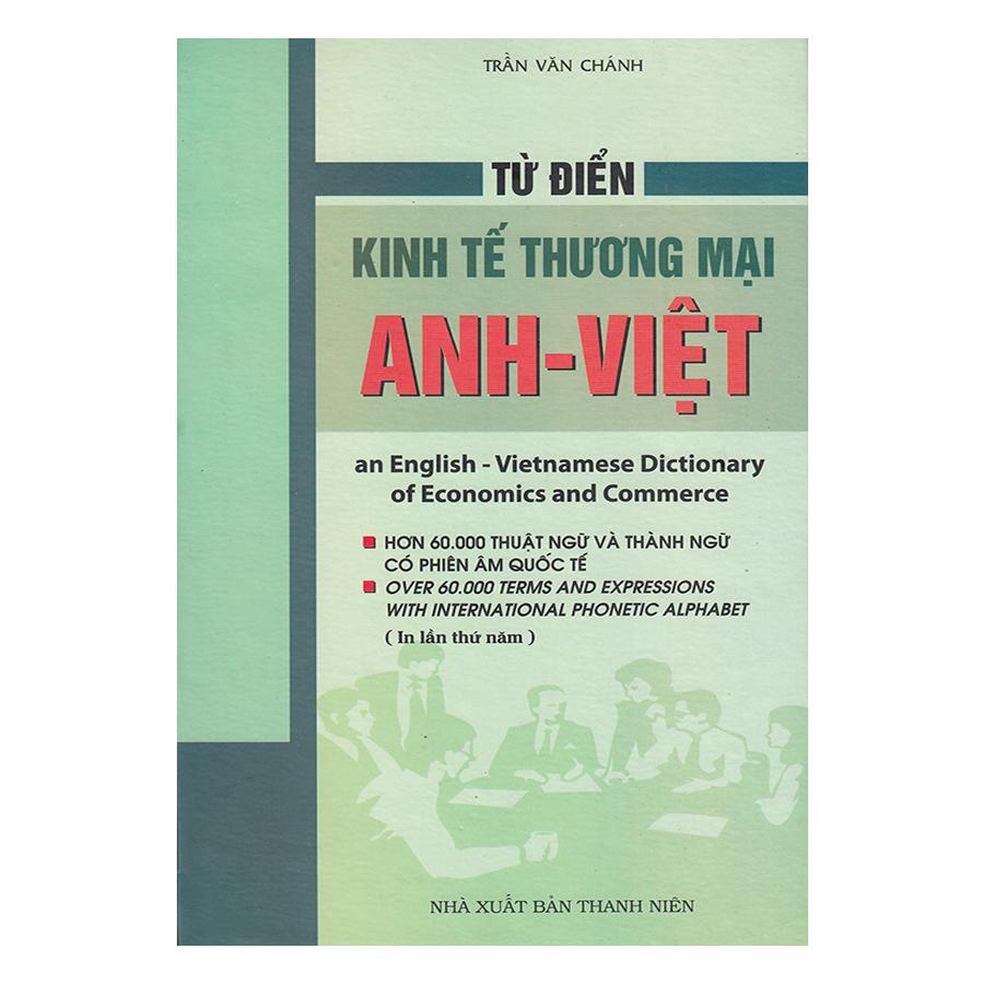 Từ Điển Kinh Tế Thương Mại Anh - Việt