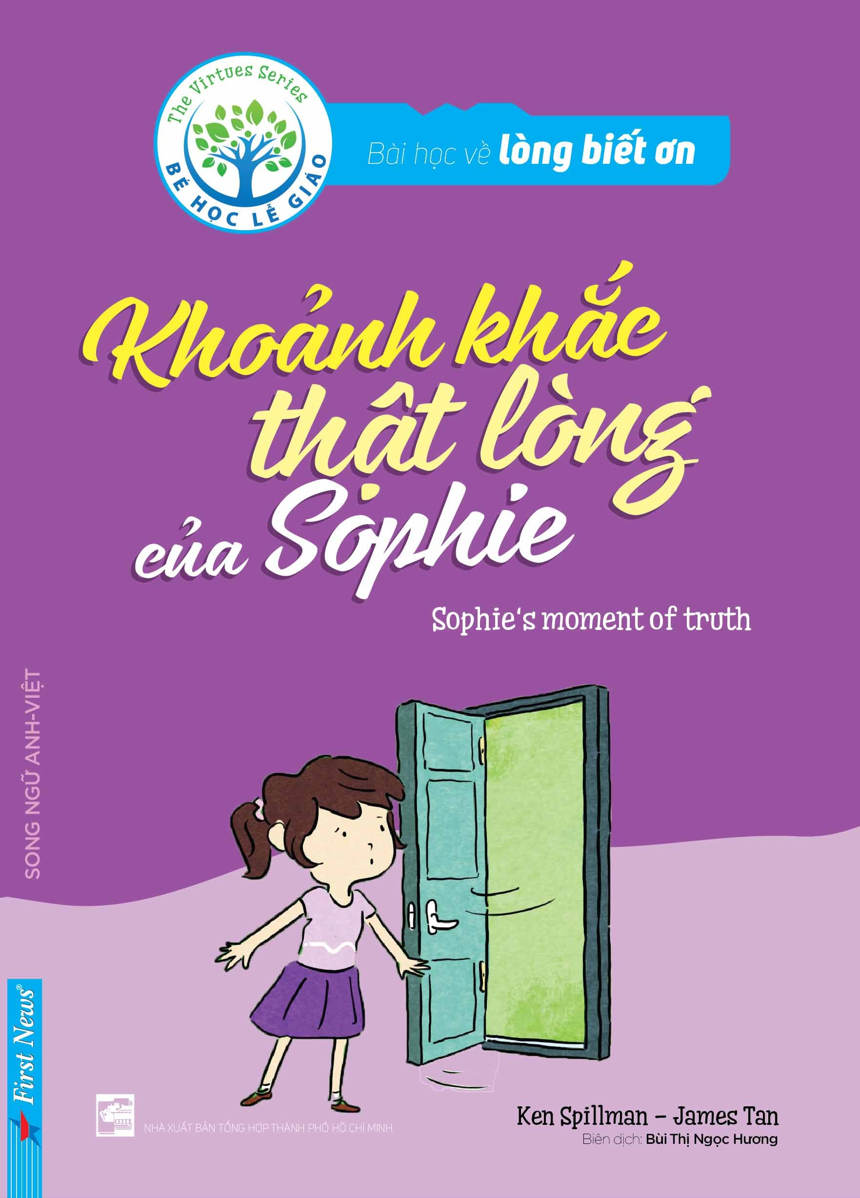 Bài Học Về Lòng Biết Ơn - Khoảnh Khắc Thật Lòng Của Sophie (Song Ngữ Anh - Việt) - 9398702 , 8935086842249 , 62_578780 , 27000 , Bai-Hoc-Ve-Long-Biet-On-Khoanh-Khac-That-Long-Cua-Sophie-Song-Ngu-Anh-Viet-62_578780 , tiki.vn , Bài Học Về Lòng Biết Ơn - Khoảnh Khắc Thật Lòng Của Sophie (Song Ngữ Anh - Việt)