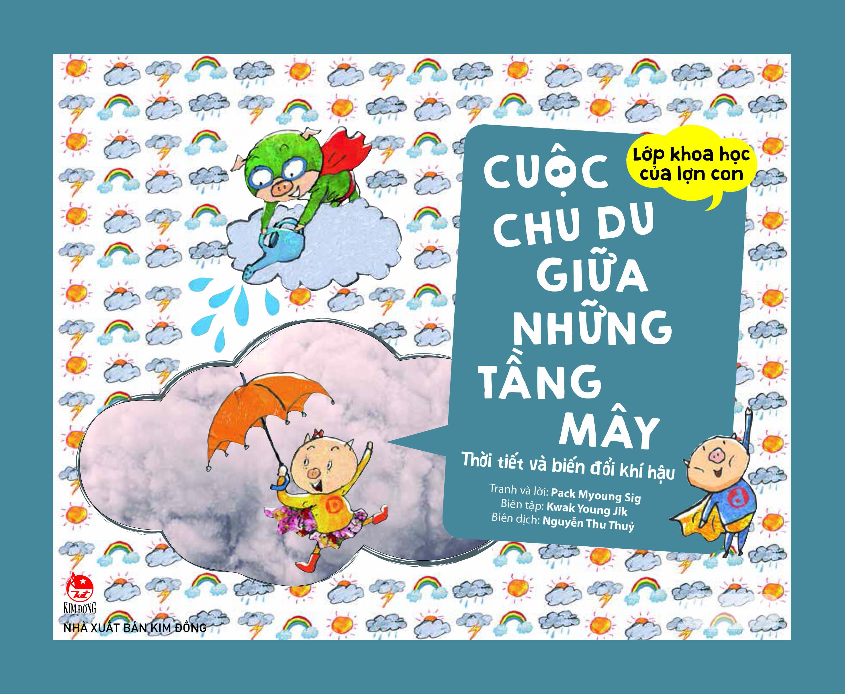 Lớp Khoa Học Của Lợn Con - Cuộc Chu Du Giữa Những Tầng Mây