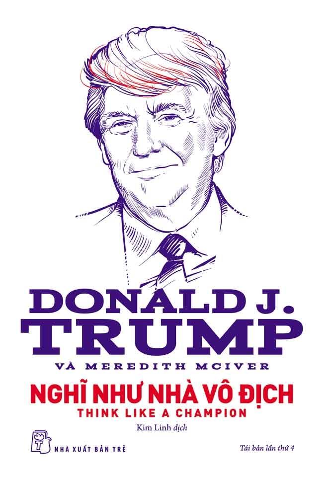 D.Trump - Nghĩ Như Nhà Vô Địch - 9399582 , 8856624505245 , 62_3853205 , 70000 , D.Trump-Nghi-Nhu-Nha-Vo-Dich-62_3853205 , tiki.vn , D.Trump - Nghĩ Như Nhà Vô Địch